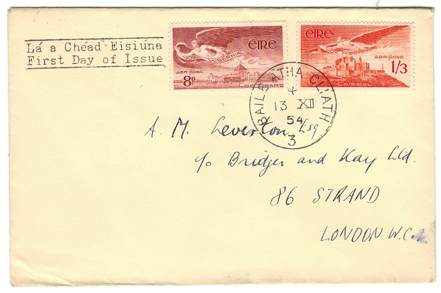 IRELAND - 1954 (13.DEC.) FDC of the later issued 8p and 1/3d definitives (SG 142b+143a) at DUBLIN.