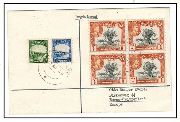 BAHAWALPUR - 1949 registered combination cover addressed to Switzerland used at BAGHDAD UL JADID.