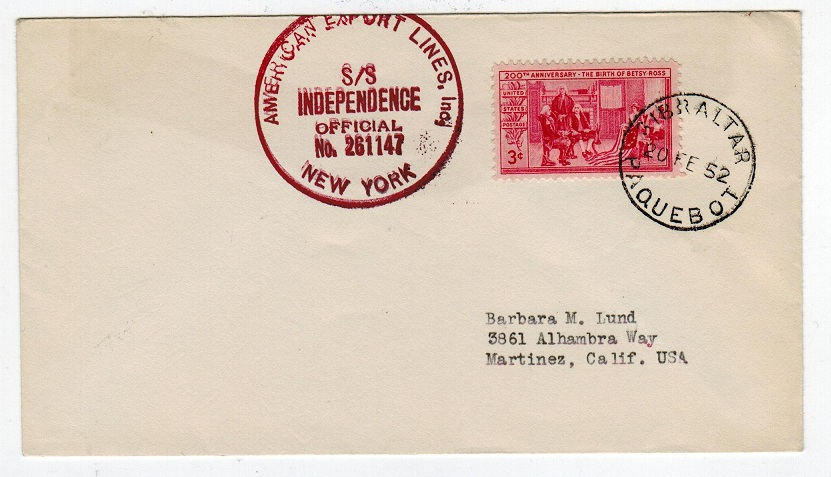 GIBRALTAR - 1952 S.S.INDEPENDENCE maritime cover.