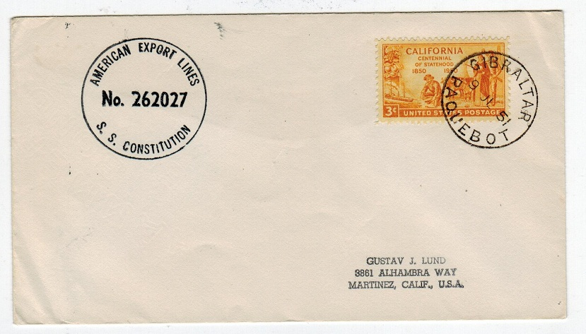 GIBRALTAR - 1951 S.S.CONSTITUTION maritime cover.