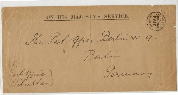 GIBRALTAR - 1903 stampless OHMS envelope addressed to Germany cancelled OFFICIAL PAID.