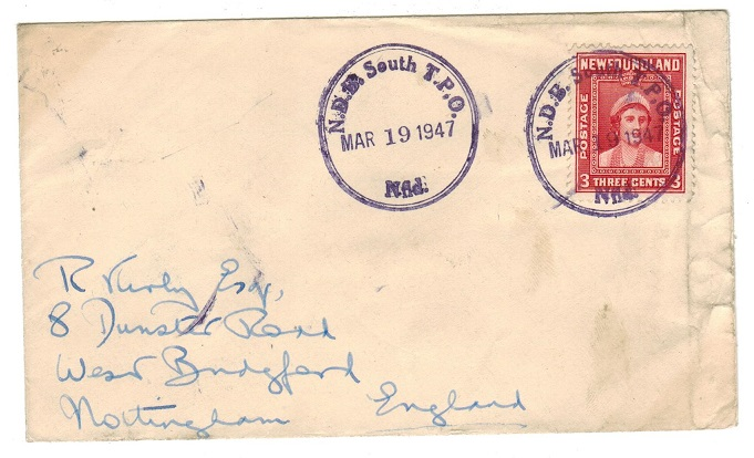 NEWFOUNDLAND - 1947 3c rate cover to UK used at N.D.B.SOUTH T.P.O.