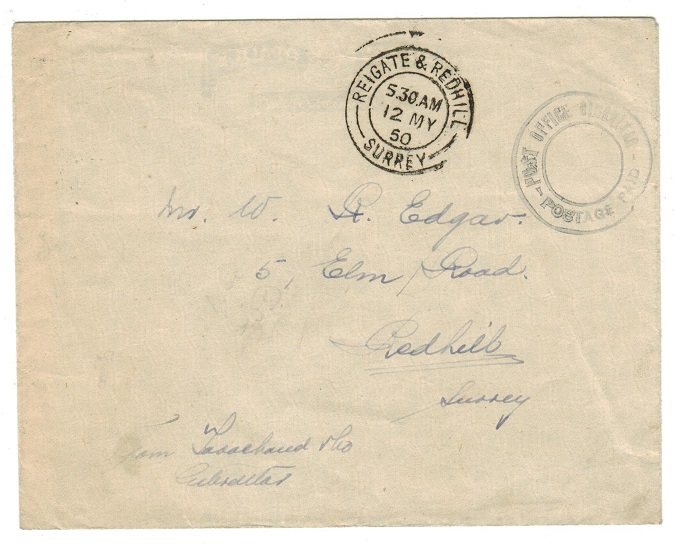 GIBRALTAR - 1950 POST OFFICE GIBRALTAR/POSTAGE PAID h/s on cover to UK.